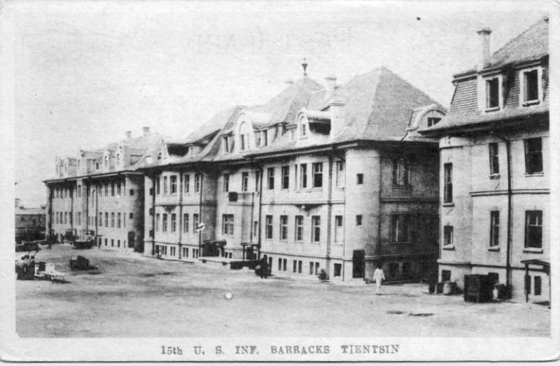 15th US Infantry Barracks - Tientsin